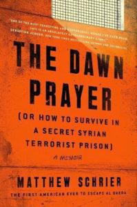 The Dawn Prayer: A Memoir by Matthew Schrier