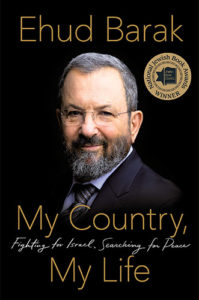 My Country, My Life: Fighting for Israel, Searching for Peace by Ehud Barak
