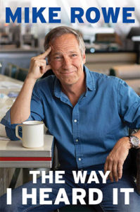 The Way I Heard It by Mike Rowe