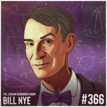 366: Bill Nye | Radical Curiosity Saves the World