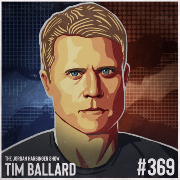 369: Tim Ballard | Rescuing Child Sex Trafficking Victims