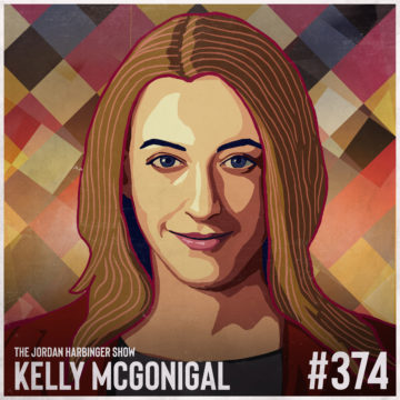374: Kelly McGonigal | The Upside of Stress