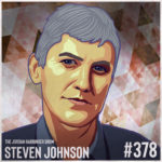 378: Steven Johnson   How We Make the Decisions That Matter the Most