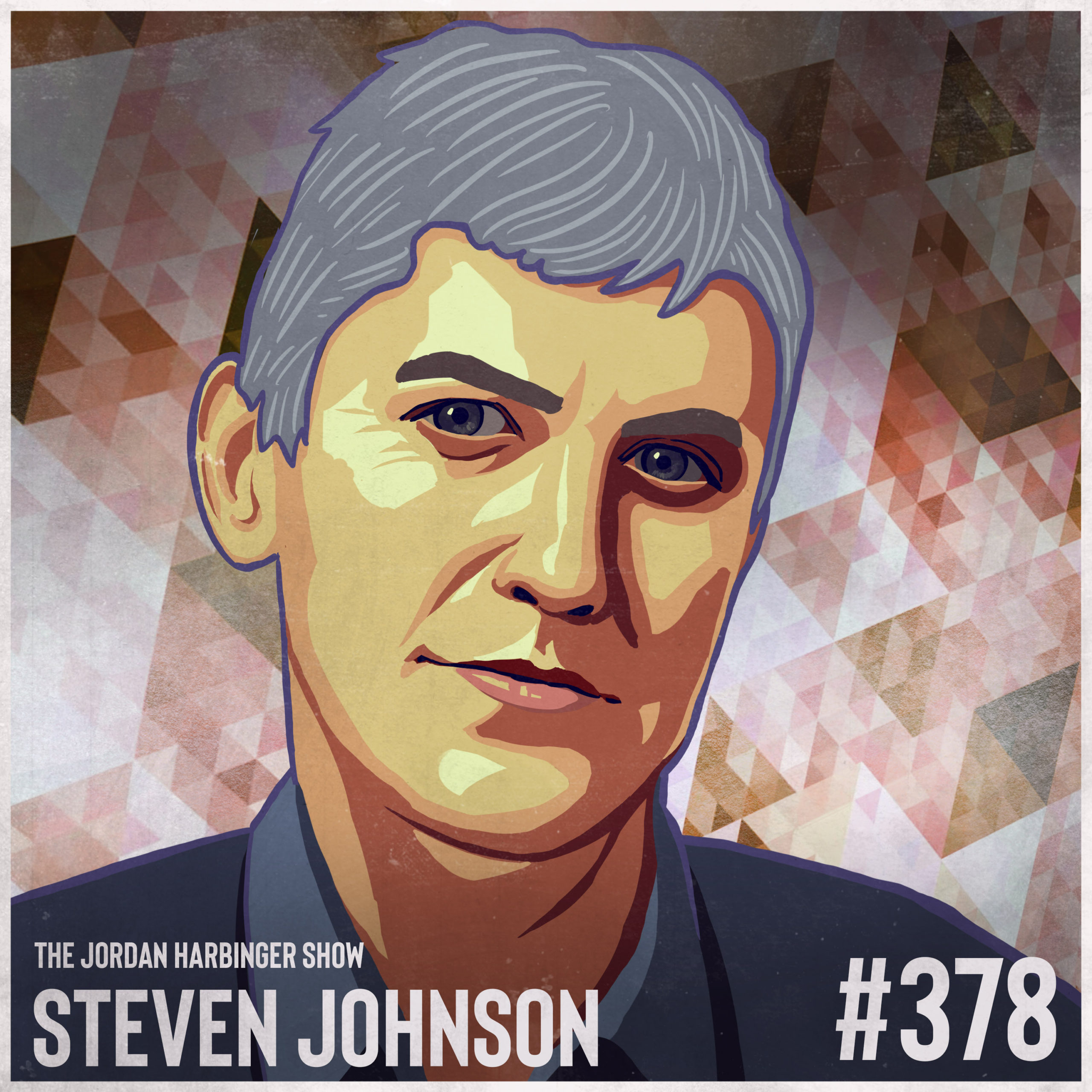 378: Steven Johnson | How We Make the Decisions That Matter the Most