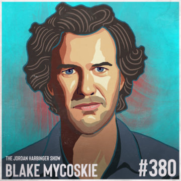 380: Blake Mycoskie | Made for Entrepreneurship