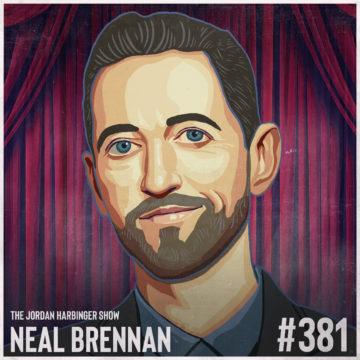 381: Neal Brennan | Comedy's Triple Threat