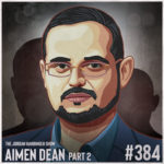 384: Aimen Dean | Nine Lives of a Spy inside Al-Qaeda Part Two