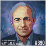 390: Ray Dalio   Principles of an Investing Pioneer Part Two