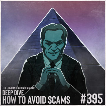 395: How to Avoid Scams | Deep Dive