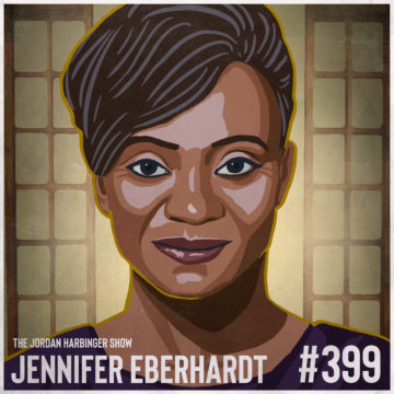 399: Jennifer Eberhardt | The Science of Why We're Biased