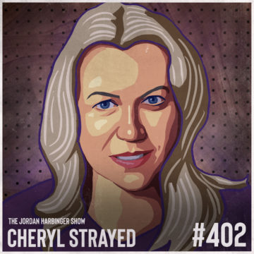 402: Cheryl Strayed | Creativity, Meltdowns, and Leaving It All Behind