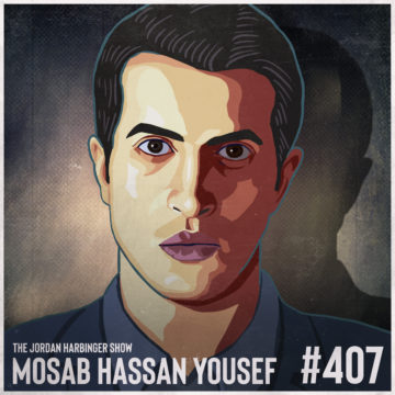 407: Mosab Hassan Yousef | The Green Prince of Hamas