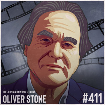 411: Oliver Stone | Writing, Directing, and Surviving the Movie Game