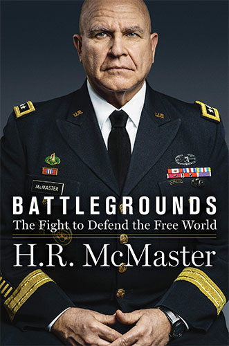 Battlegrounds: The Fight to Defend the Free World by H.R. McMaster