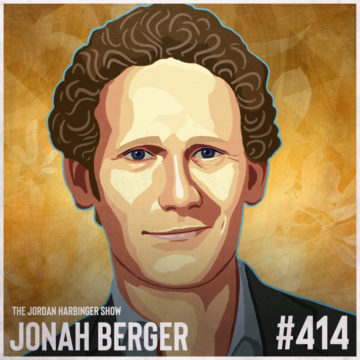 414: Jonah Berger | How to Change Anyone's Mind