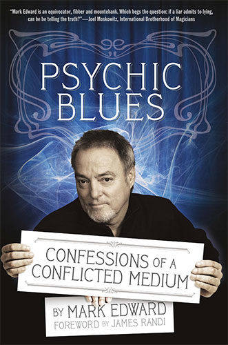 Psychic Blues: Confessions of a Conflicted Medium by Mark Edward