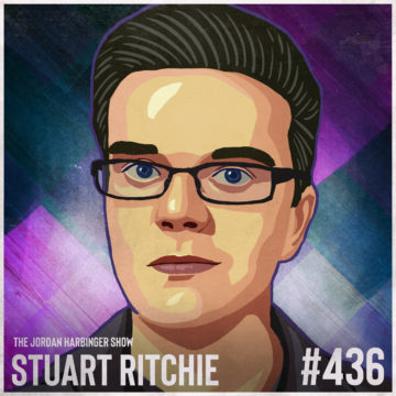 436: Stuart Ritchie | The Science Fictions Undermining Facts