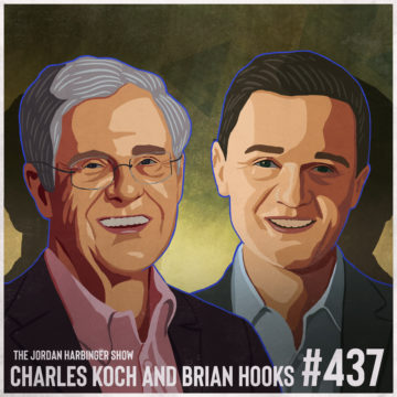 437: Charles Koch & Brian Hooks | Bottom-Up Solutions for a Top-Down World