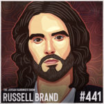 441: Russell Brand | Finding Freedom from Our Addictions