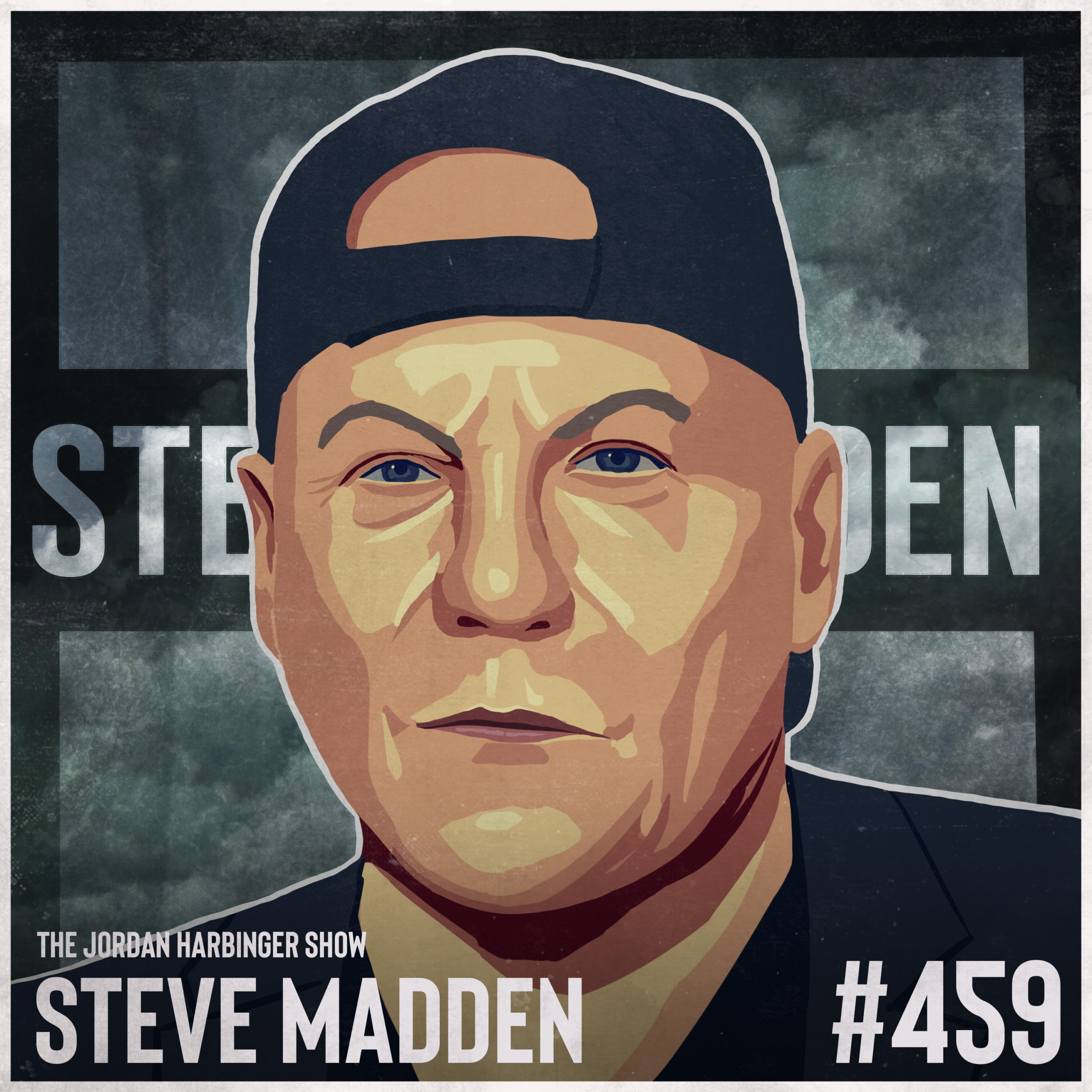 459: Steve Madden | How a Cobbler Disrupted an Industry