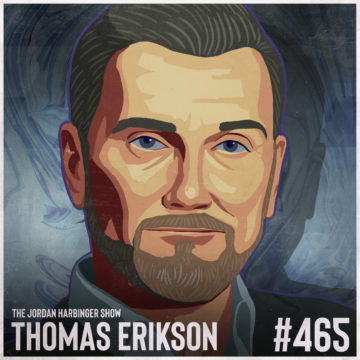 465: Thomas Erikson | How to Protect Yourself from Psychopaths