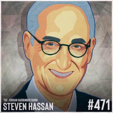 471: Steven Hassan | The #iGotOut Guide to Leaving QAnon
