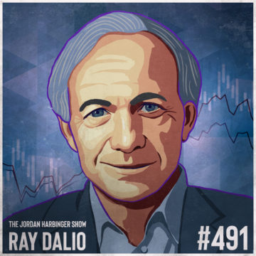 491: Ray Dalio | The Changing World Order