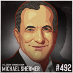492: Michael Shermer | Why We Believe Weird Things