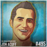 495: Jon Acuff | The Surprising Solution to Overthinking