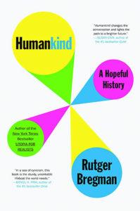Humankind: A Hopeful History by Rutger Bregman