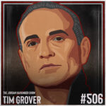 506: Tim Grover | The Unforgiving Race to Greatness