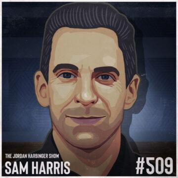 509: Sam Harris | Making Sense of the Present Tense