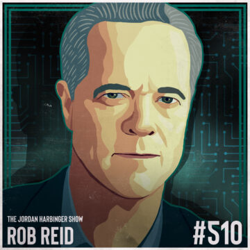 510: Rob Reid | Why the Future is a Good Kind of Scary