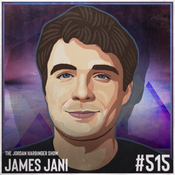 515: James Jani | Repelling the Law of Attraction Myth