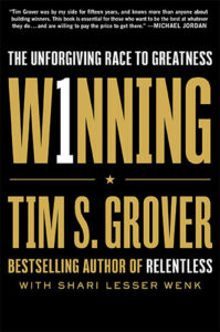 Winning: The Unforgiving Race to Greatness by Tim S. Grover and Shari Wenk