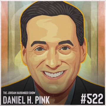 522: Daniel Pink   To Sell Is Human