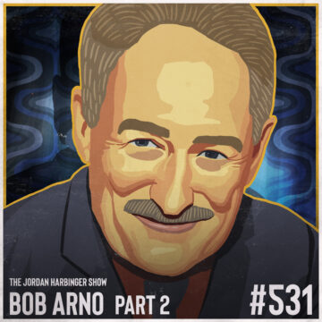 531: Bob Arno | Schooled by the Professor of Pickpocketry Part Two