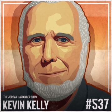 537: Kevin Kelly | 12 Technological Forces That Will Shape Our Future