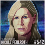 542: Nicole Perlroth | Who's Winning the Cyberweapons Arms Race?