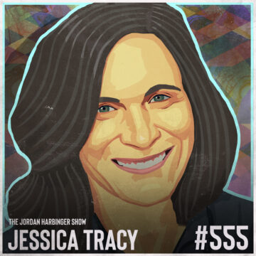 555: Jessica Tracy | Why Pride is the Deadly Sin of Success