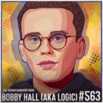 563: Bobby Hall (aka Logic) | The Bright Future