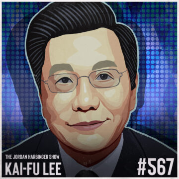 567: Kai-Fu Lee   Ten Visions for Our Future with AI