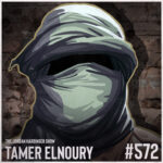 572: Tamer Elnoury | Undercover with a Muslim FBI Agent