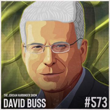 573: David Buss   When Men Behave Badly